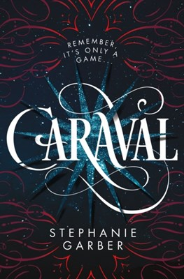 CARAVAL Stephanie Garber 9781250169860