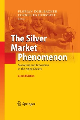 The Silver Market Phenomenon  9783642446047