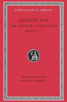 The Orator's Education Quintilian 9780674995956