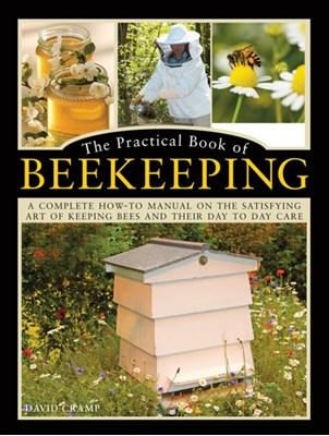 The Practical Book of Beekeeping David Cramp 9780754834342