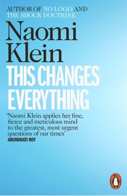 This Changes Everything Naomi Klein 9780241956182