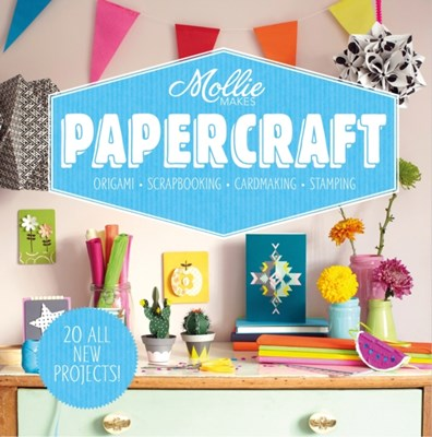 Mollie Makes: Papercraft Mollie Makes 9781909815919