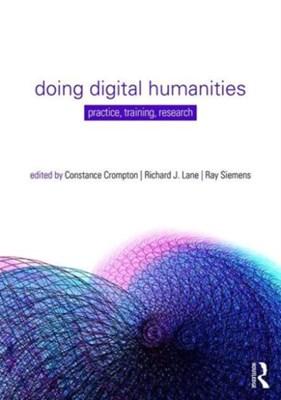 Doing Digital Humanities  9781138899445