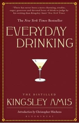 Everyday Drinking Kingsley Amis 9781408803837