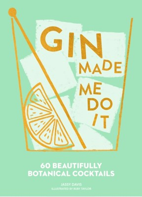 Gin Made Me Do It Jassy Davis 9780008280307
