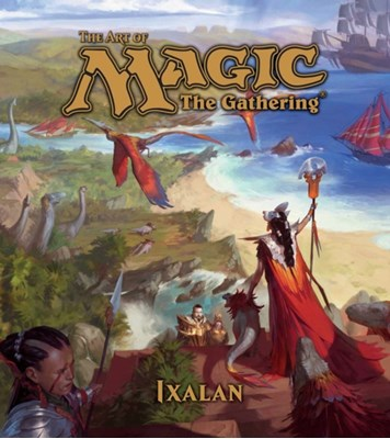 The Art of Magic: The Gathering - Ixalan James Wyatt 9781421596570
