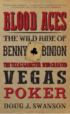 Blood Aces Doug J. Swanson 9781445648170