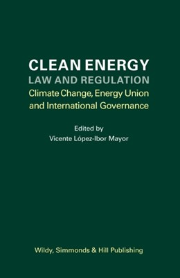 Clean Energy Law and Regulation  9780854902262