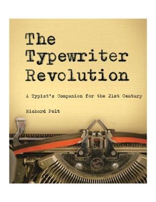 The Typewriter Revolution Professor Richard Polt, Richard Polt 9781581573114