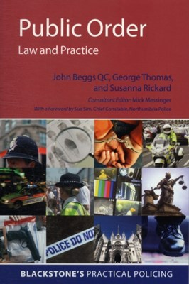 Public Order: Law and Practice Amy Street, Susannah Rickard, John Beggs, George C. Thomas 9780199227976
