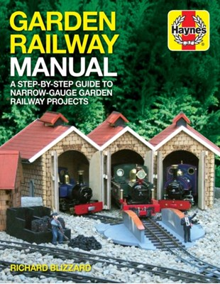 Garden Railway Manual Bill Bradshaw 9781785211263