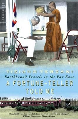 A Fortune-Teller Told Me Tiziano Terzani 9780006550716