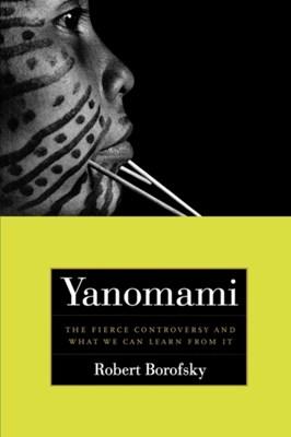 Yanomami Robert Borofsky 9780520244047