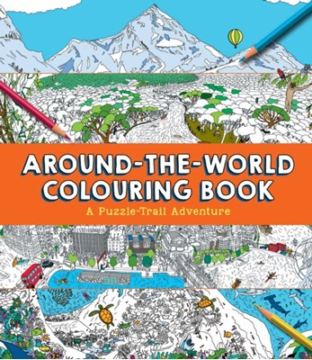 Around-the-World Colouring Book Clive Gifford 9781783122219
