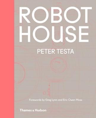 Robot House Peter Testa 9780500343159