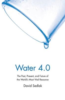 Water 4.0 David Sedlak 9780300212679