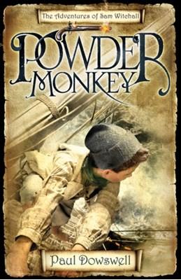 Powder Monkey Paul Dowswell 9780747595953