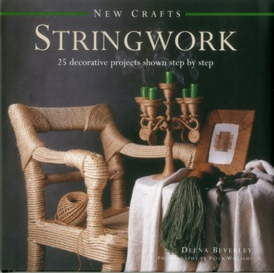 New Crafts: Stringwork Deena Beverley 9780754830023