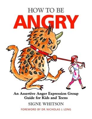 How to Be Angry Signe Whitson 9781849058674