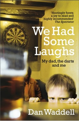 We Had Some Laughs Dan Waddell 9780552172141