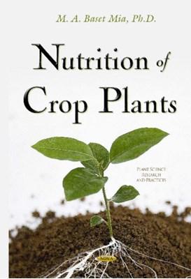 Nutrition of Crop Plants Abdul Baset Mia 9781634828031