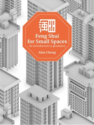 Feng Shui for Small Spaces  9789814721257