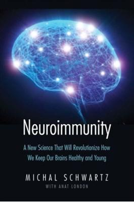 Neuroimmunity Michal Schwartz 9780300203479