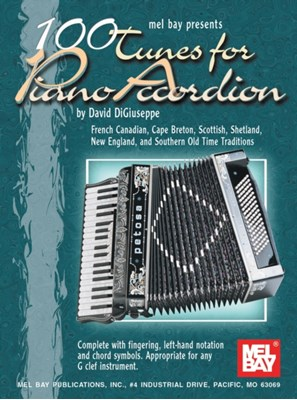 100 Tunes for Piano Accordion David DiGiuseppe 9780786648009