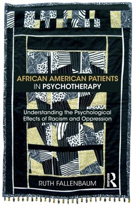 African American Patients in Psychotherapy Ruth (private practice Fallenbaum 9780815371380