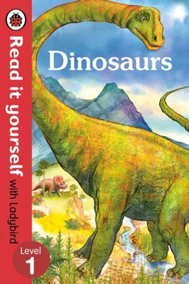 Dinosaurs - Read it yourself with Ladybird: Level 1 (non-fiction)  9780723295068