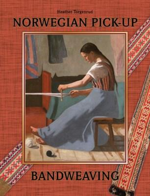 Norwegian Pick-Up Bandweaving Heather Torgenrud 9780764347511
