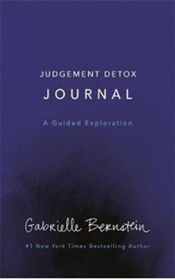 Judgement Detox Journal Gabrielle Bernstein 9781788171380