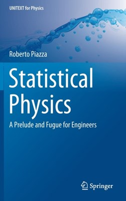 Statistical Physics Roberto Piazza 9783319445366