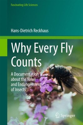 Why Every Fly Counts Hans-Dietrich Reckhaus 9783319587646