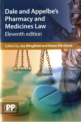 Dale and Appelbe's Pharmacy and Medicines Law  9780857112026