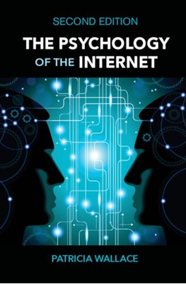 The Psychology of the Internet Patricia Wallace 9781107437326