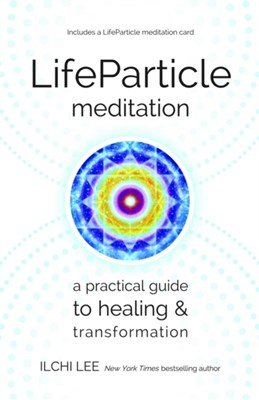 Life Particle Meditation Ilchi Lee 9781935127598