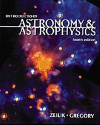 Introductory Astronomy and Astrophysics Stephen A. Gregory, Michael Zeilik 9780030062285