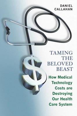 Taming the Beloved Beast Daniel Callahan 9780691177991