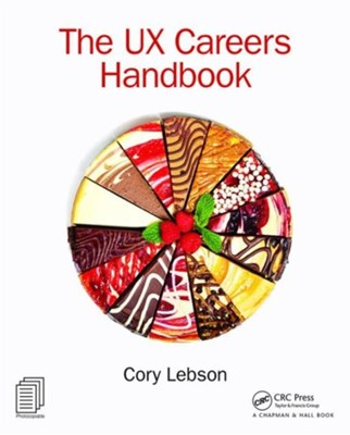 The UX Careers Handbook Cory Lebson 9781138901063