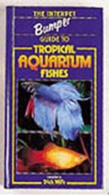 The Bumper Book of Tropical Aquarium Fishes  9781842860748