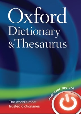 Oxford Dictionary and Thesaurus Oxford Dictionaries, Oxford Languages 9780199230884
