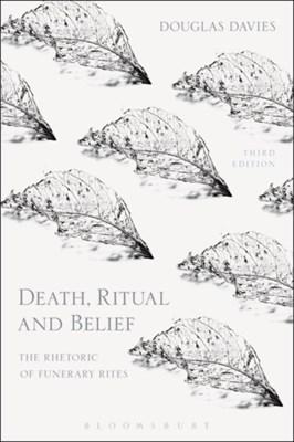 Death, Ritual and Belief Douglas (Durham University Davies 9781474250955