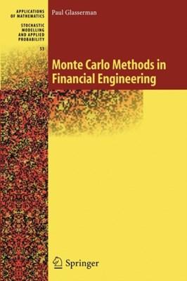 Monte Carlo Methods in Financial Engineering Paul Glasserman 9781441918222