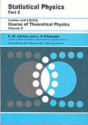 Statistical Physics L. D. Landau, E. M. Lifshitz, L. P. Pitaevskii 9780750626361