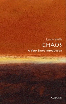 Chaos: A Very Short Introduction Leonard Smith 9780192853783