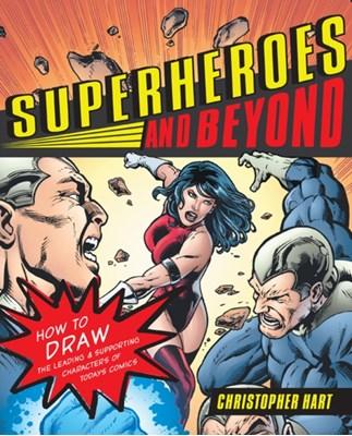 Superheroes and Beyond Chris Hart 9780823033058