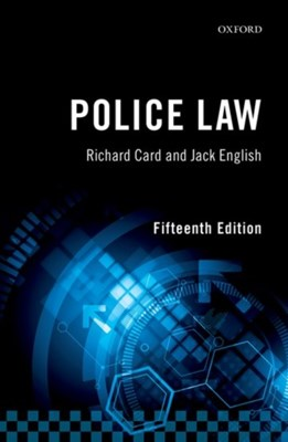 Police Law Richard (De Montfort University Card, Jack (Formerly Assistant Chief Constable English 9780198786801