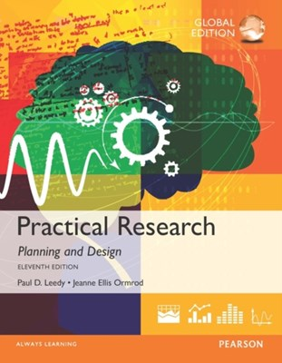 Practical Research: Planning and Design, Global Edition Jeanne Ellis Ormrod, Paul D. Leedy 9781292095875