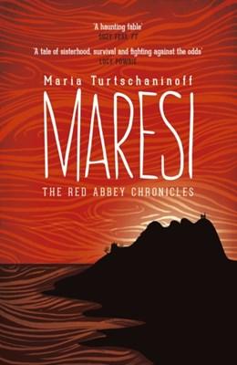Maresi Maria Turtschaninoff 9781782690924